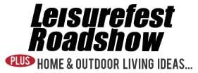 Leisurefest Roadshow plus Home & Outdoor Living Ideas